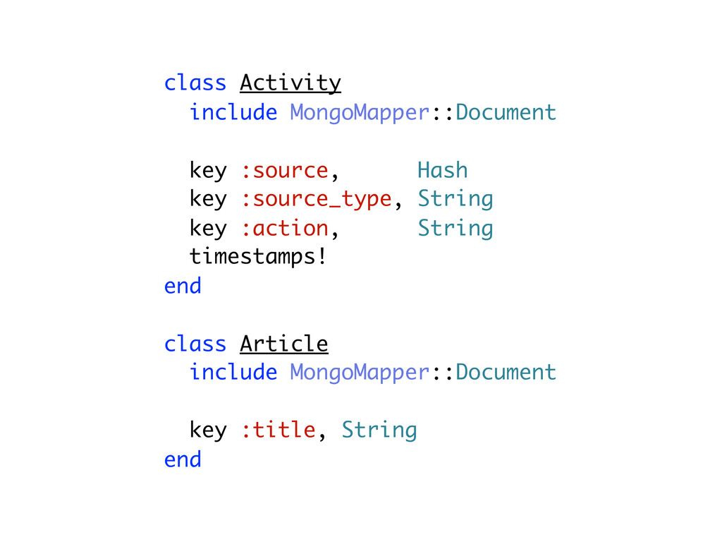class Activity include MongoMapper::Document ke...