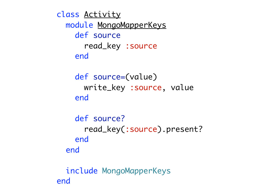 class Activity module MongoMapperKeys def sourc...