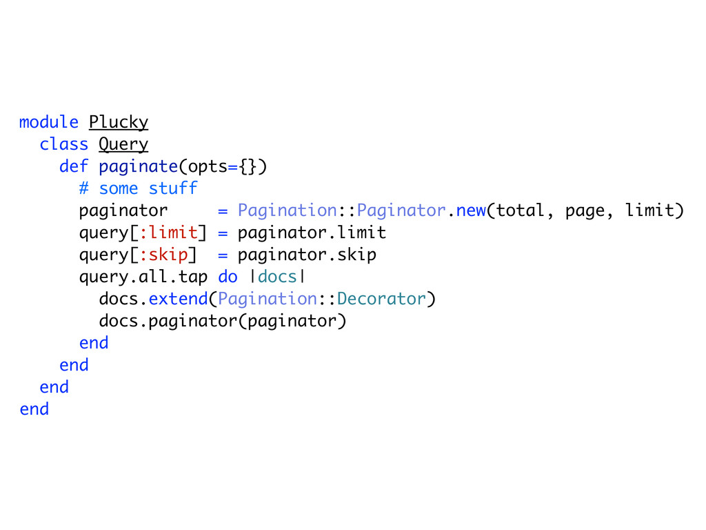 module Plucky class Query def paginate(opts={})...