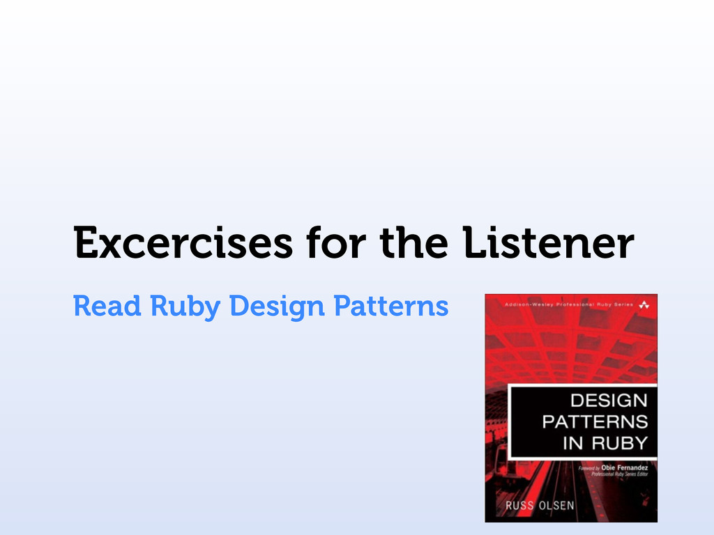 Excercises for the Listener Read Ruby Design Pa...
