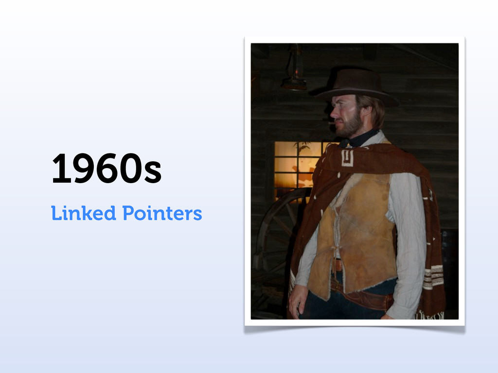 1960s Linked Pointers