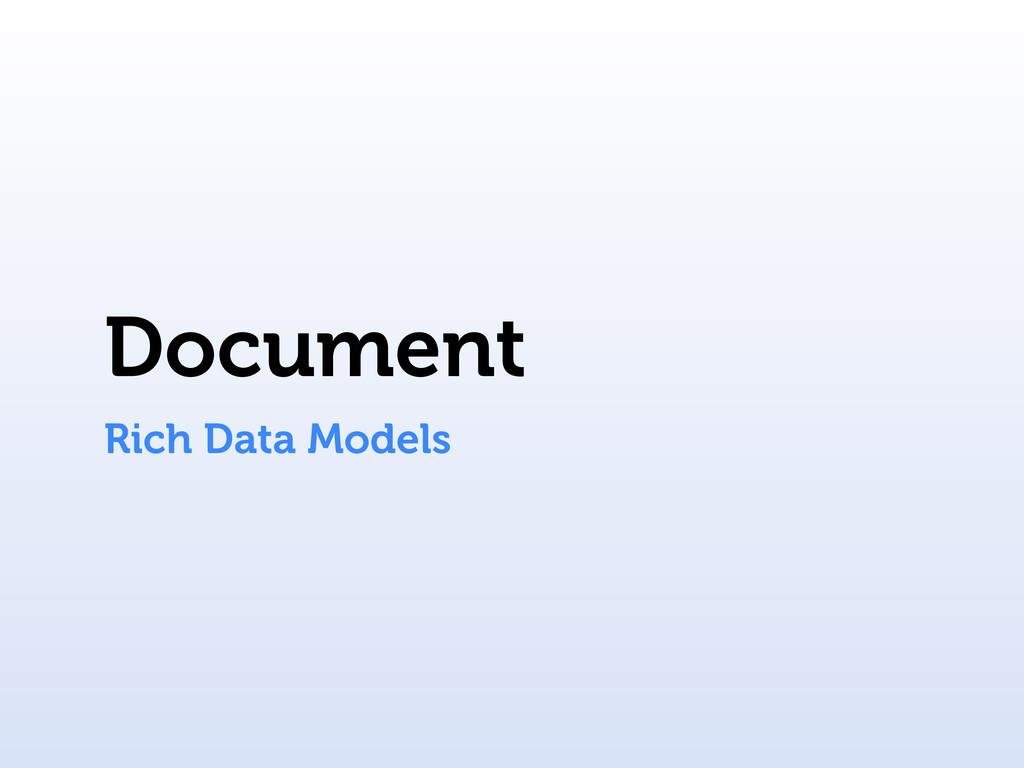 Document Rich Data Models