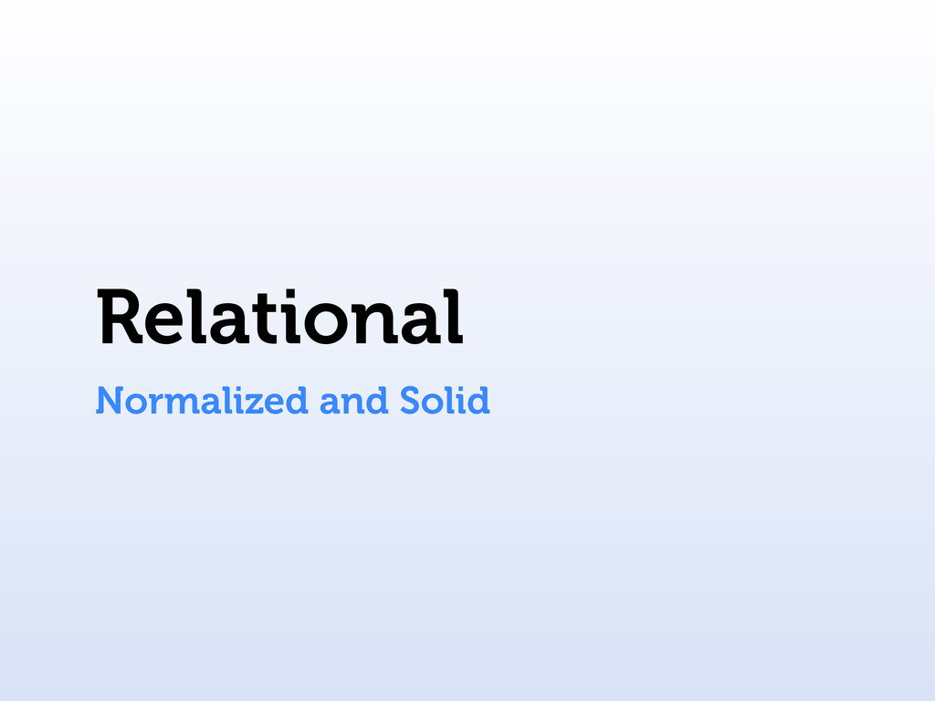 Relational Normalized and Solid