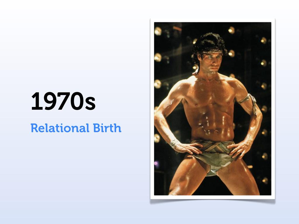 1970s Relational Birth