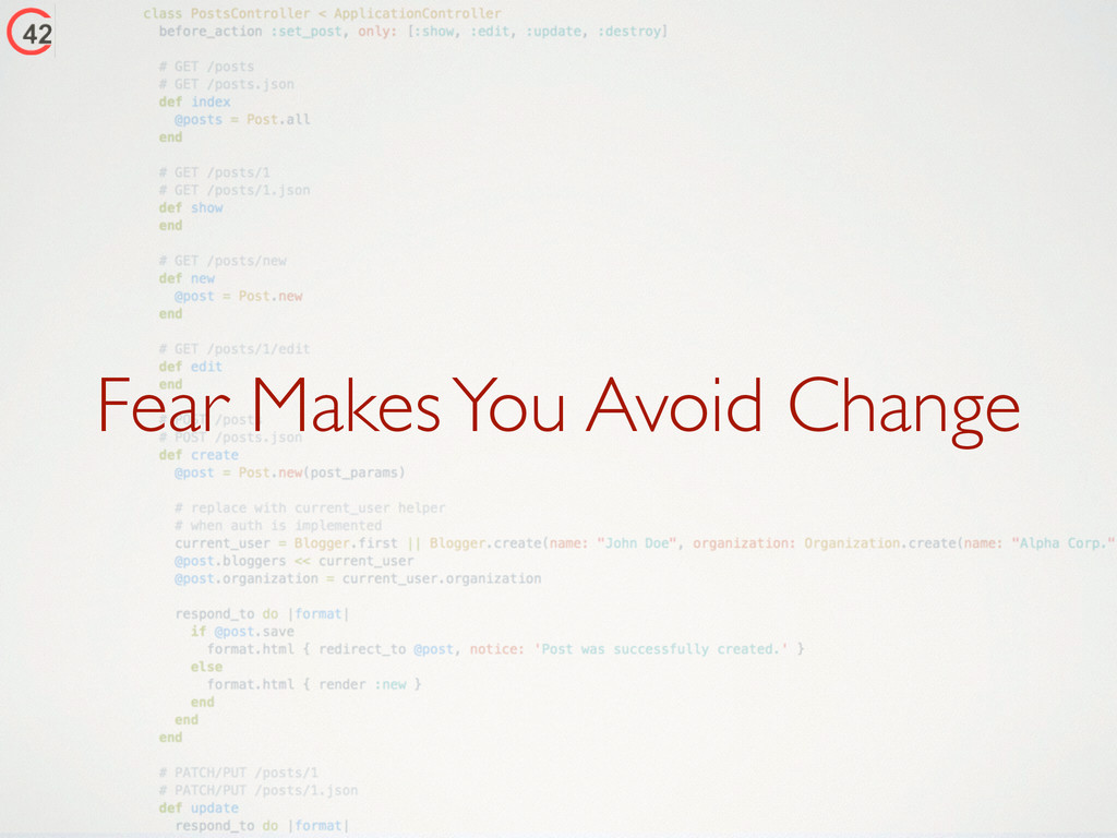 Fear Makes You Avoid Change