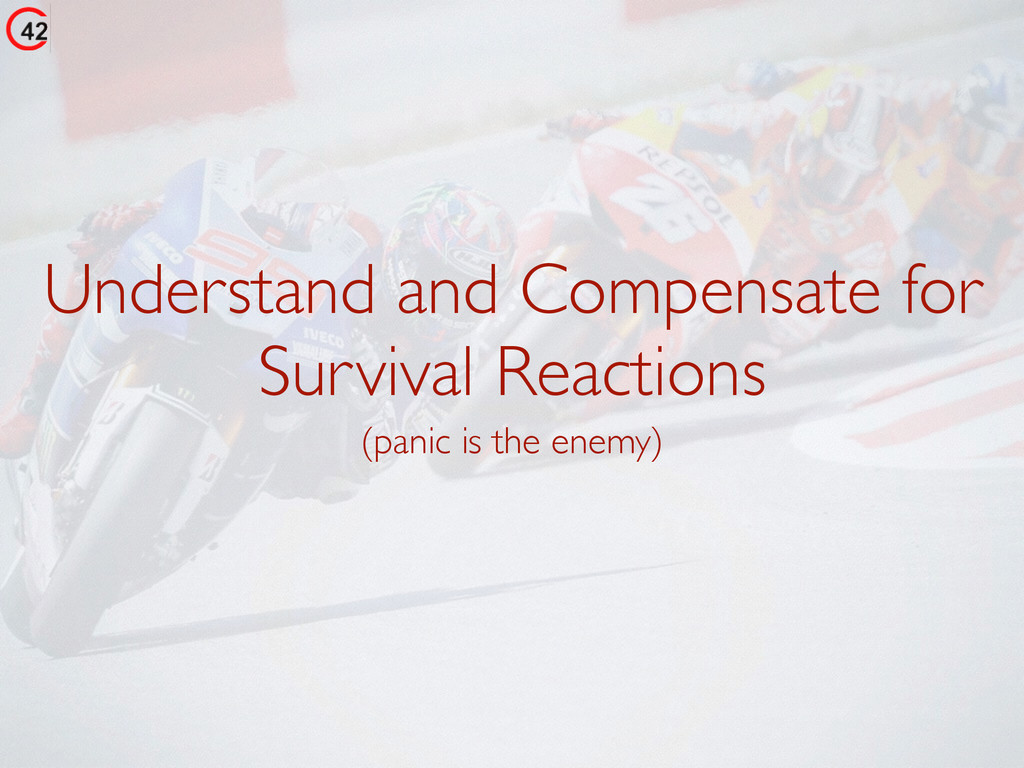 Understand and Compensate for Survival Reaction...