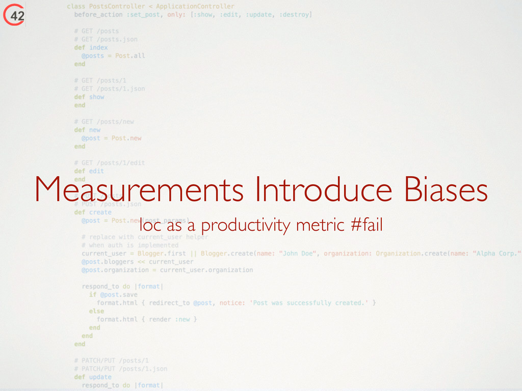 Measurements Introduce Biases loc as a producti...