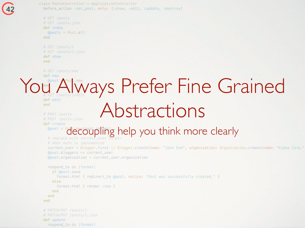 You Always Prefer Fine Grained Abstractions dec...