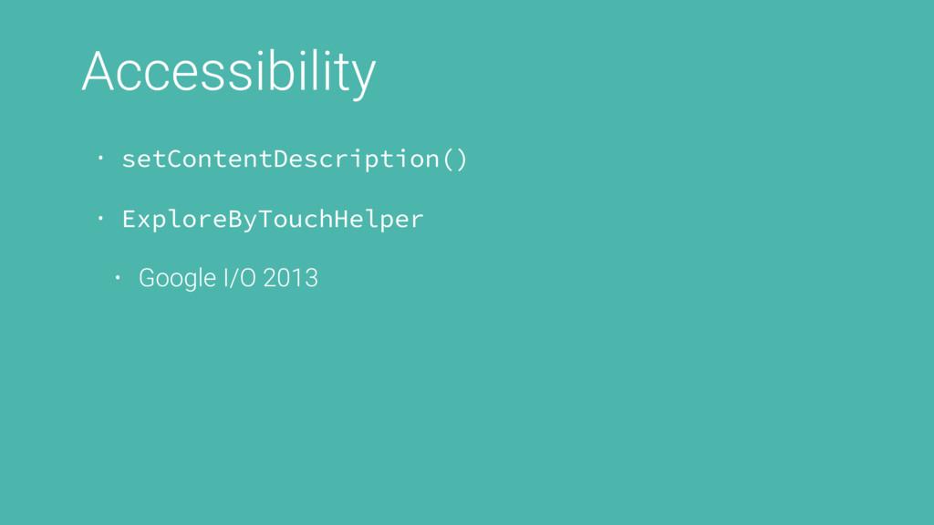 Accessibility • setContentDescription() • Explo...