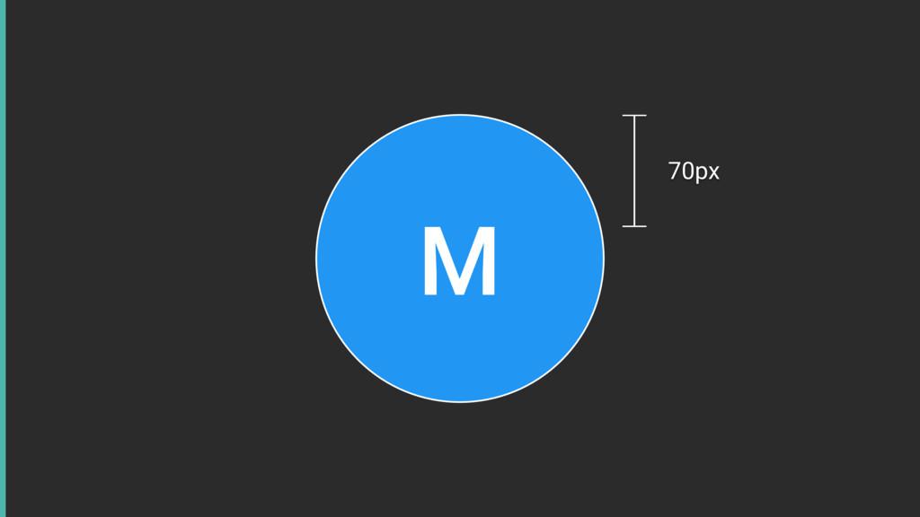 M 70px