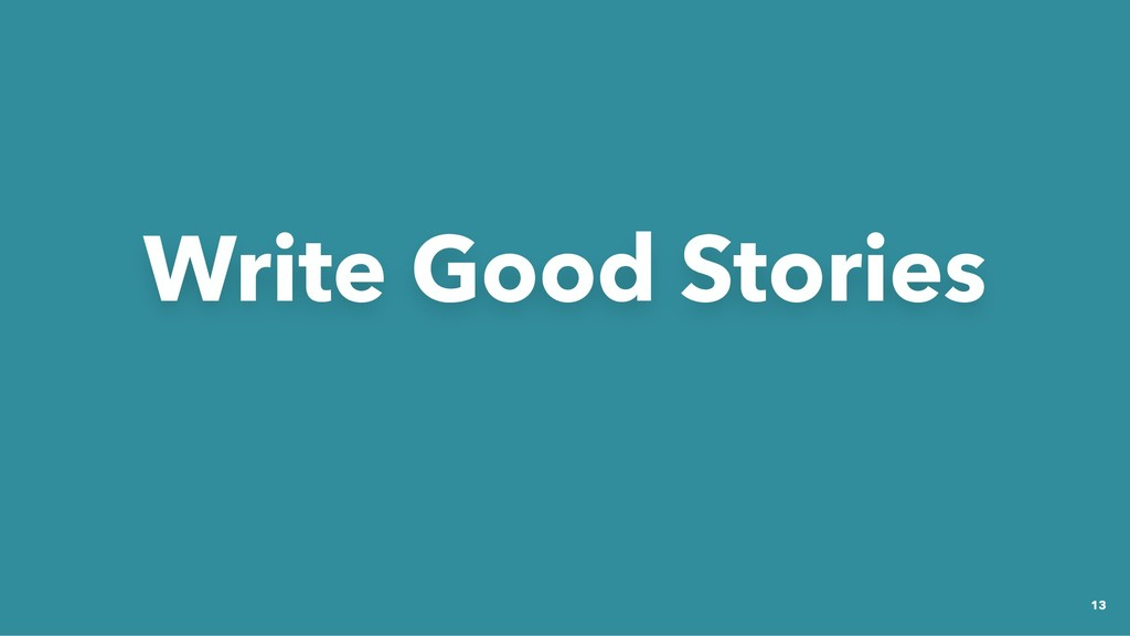 Write Good Stories Write Good Stories 13