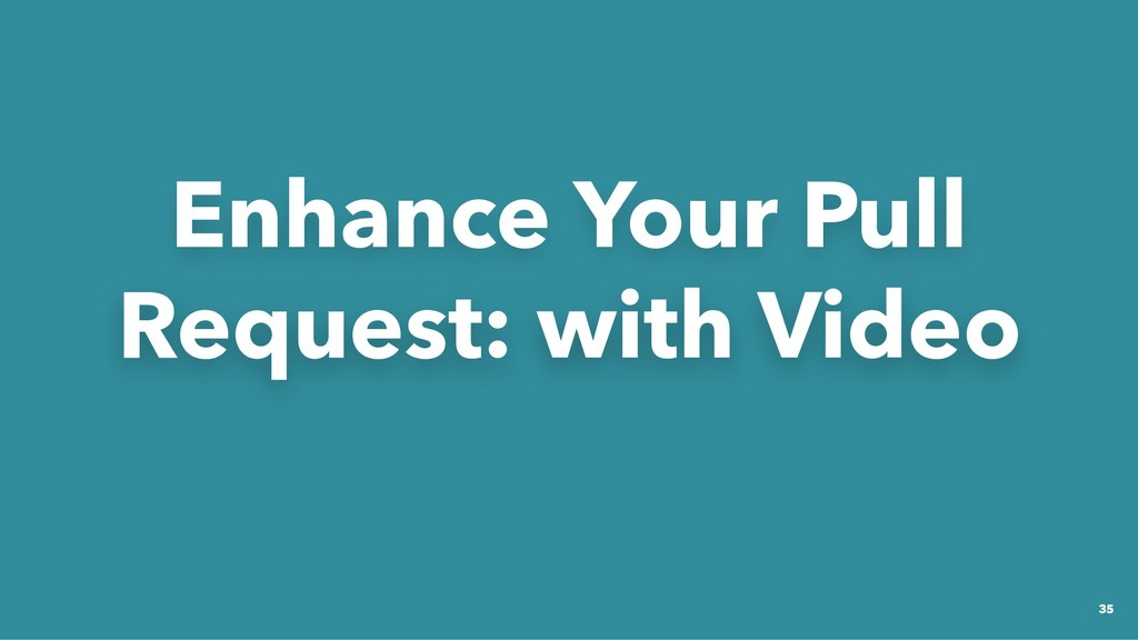 Enhance Your Pull Enhance Your Pull Request: wi...