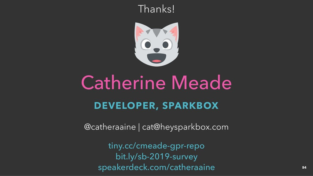 Thanks! Thanks! Catherine Meade Catherine Meade...