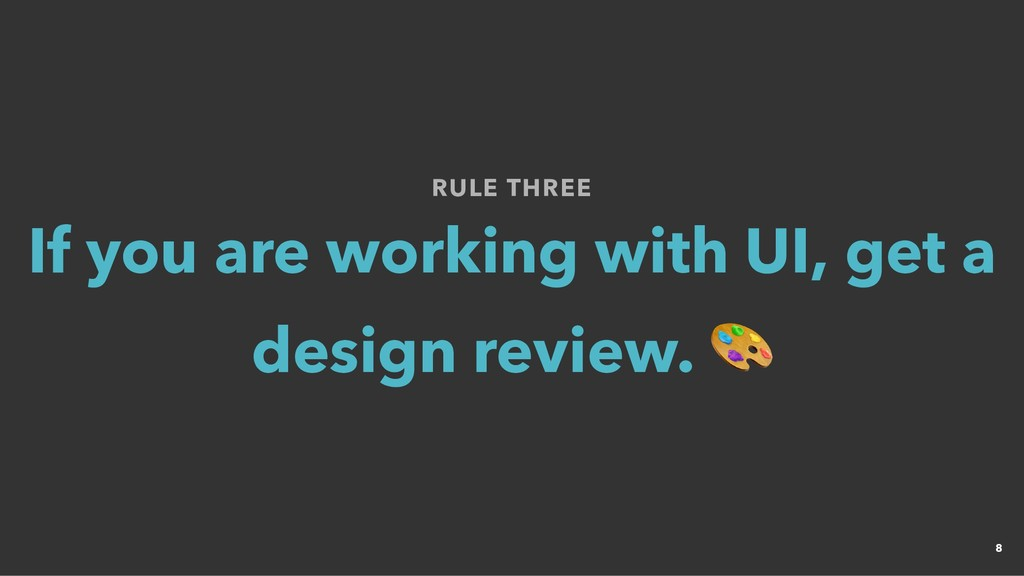 RULE THREE RULE THREE If you are working with U...