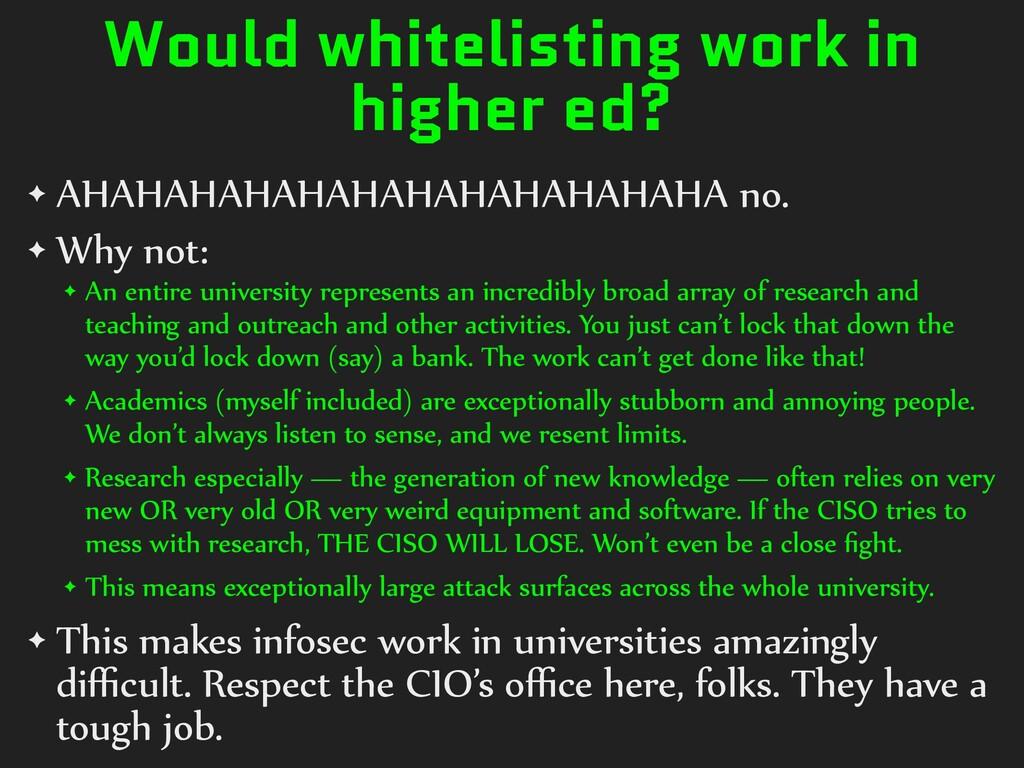 Would whitelisting work in higher ed? ✦ AHAHAHA...