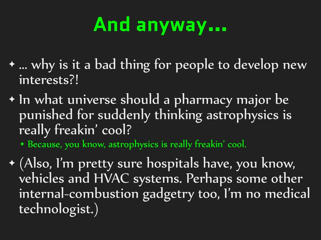 And anyway… ✦ … why is it a bad thing for peopl...
