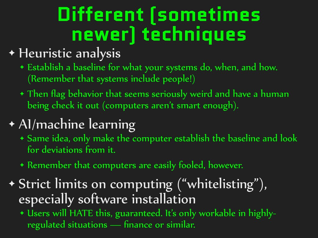 Different (sometimes newer) techniques ✦ Heuris...