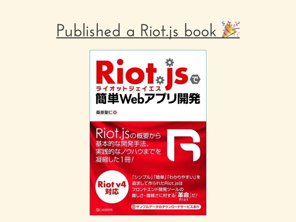 Published a Riot.js book