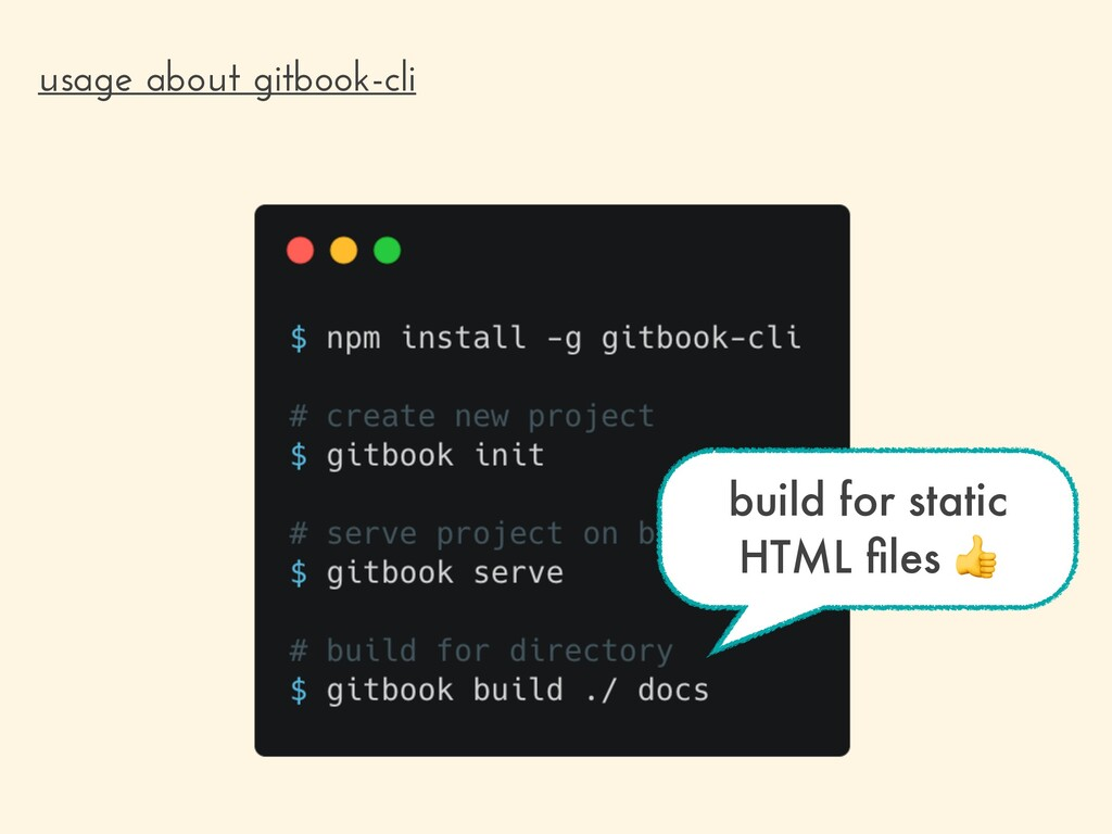 usage about gitbook-cli build for static HTML fi...