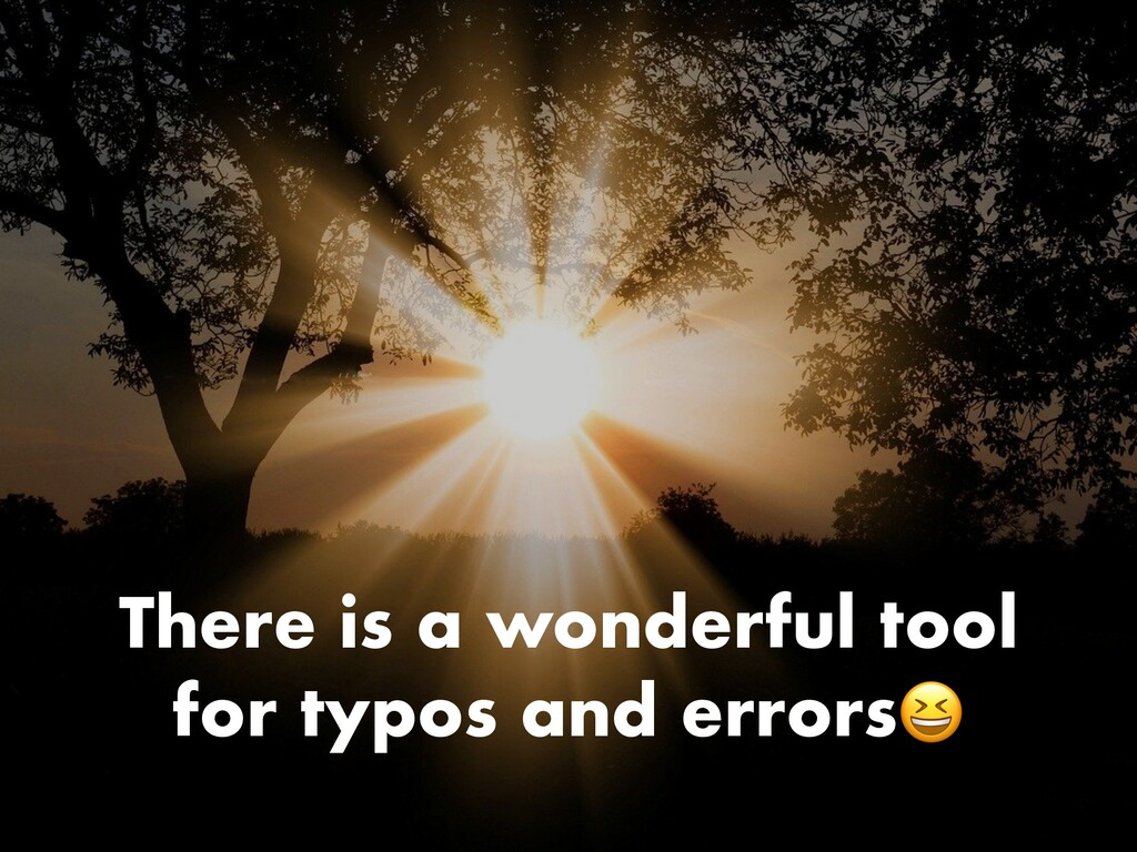There is a wonderful tool for typos and errors