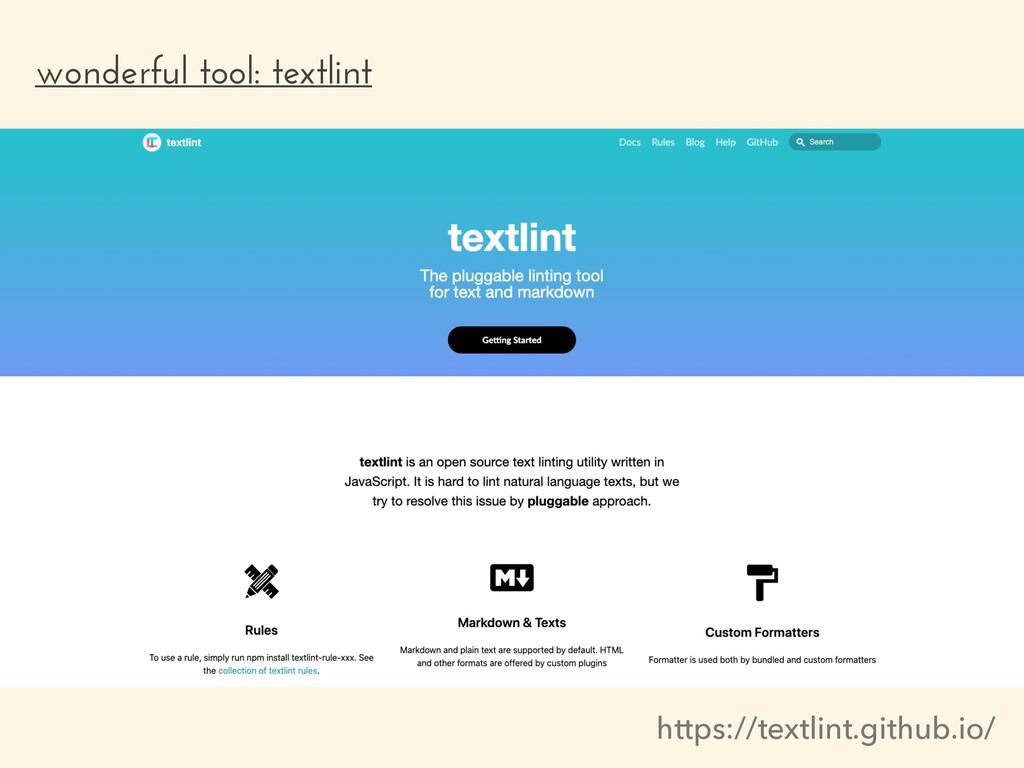 wonderful tool: textlint https://textlint.githu...