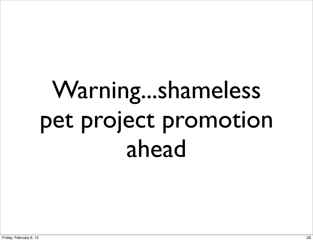 Warning...shameless pet project promotion ahead...
