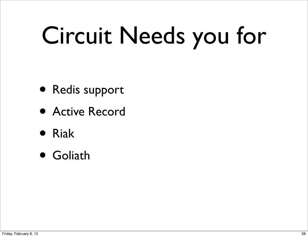 Circuit Needs you for • Redis support • Active ...