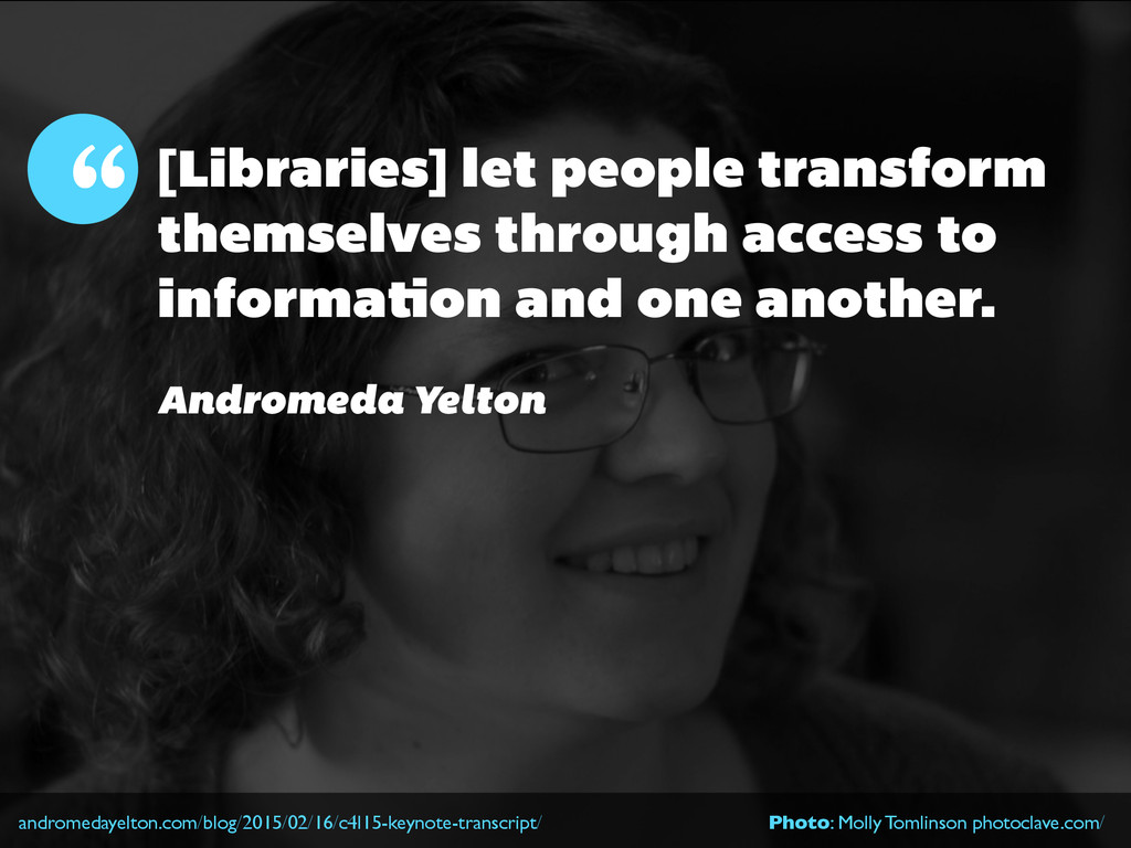 [Libraries] let people transform themselves thr...