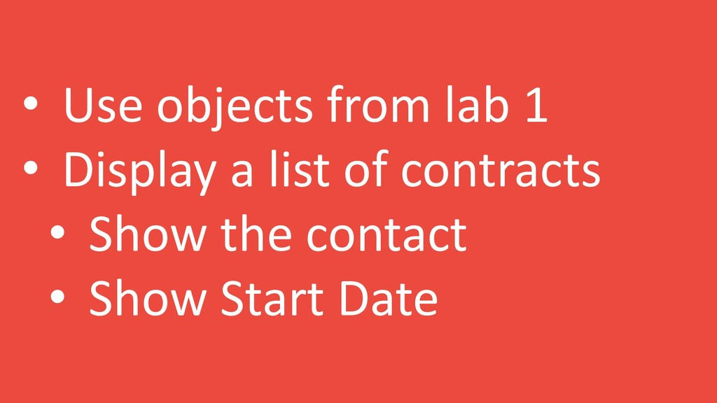 • Use objects from lab 1 • Display a list of co...