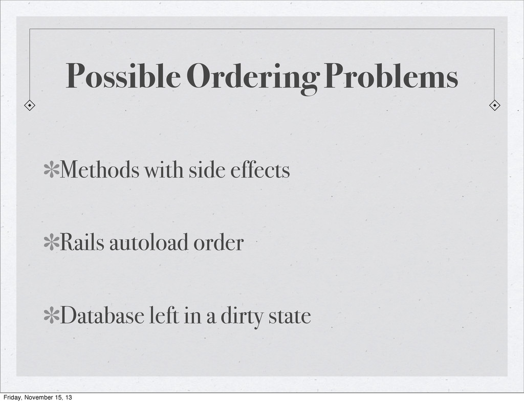 Possible Ordering Problems Methods with side ef...