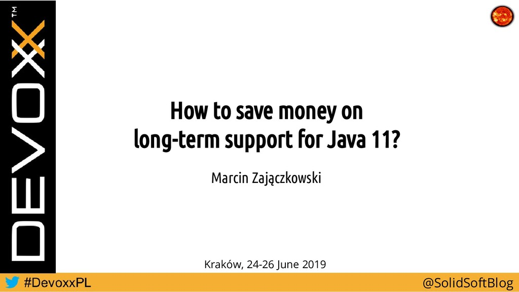 How to save money on long-term support for Java...