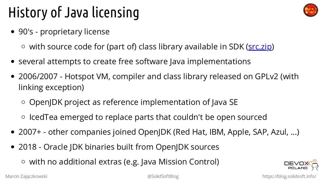 History of Java licensing 90's - proprietary li...