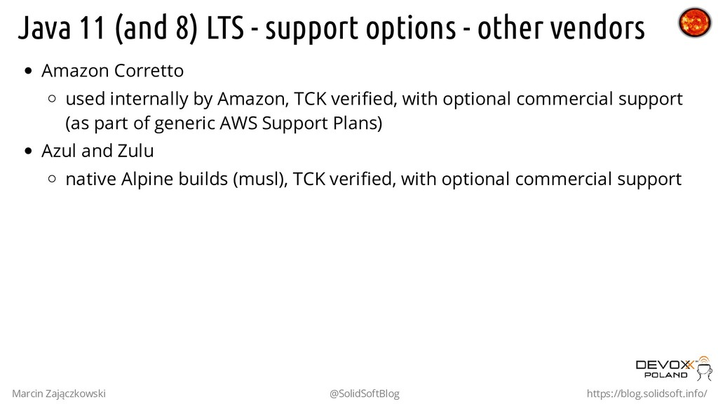 Java 11 (and 8) LTS - support options - other v...