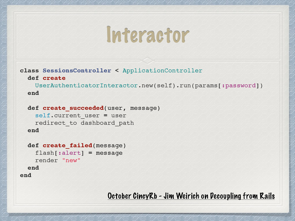 Interactor class SessionsController < Applicati...
