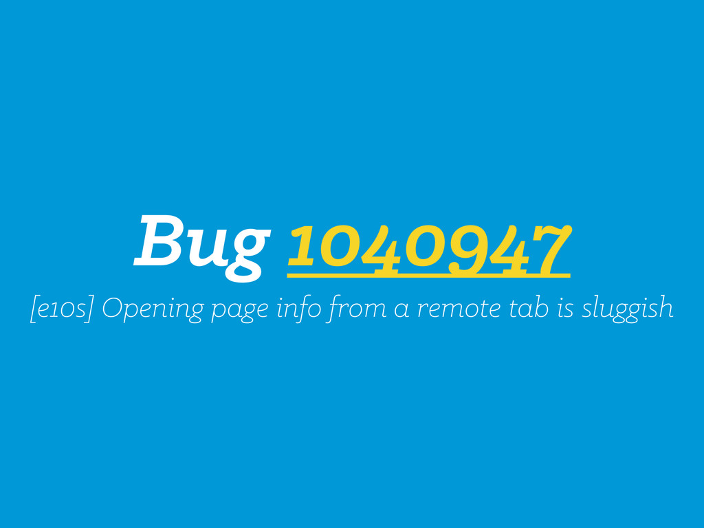 Bug 1040947 [e10s] Opening page info from a rem...