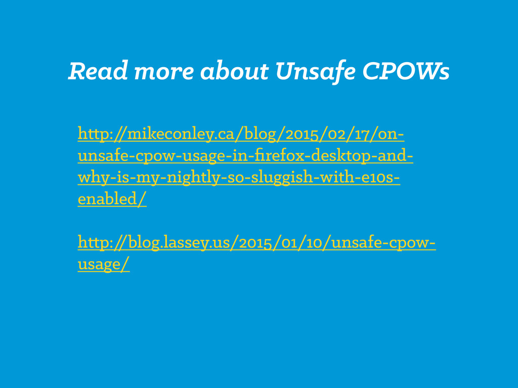 Read more about Unsafe CPOWs http:/ /mikeconley...