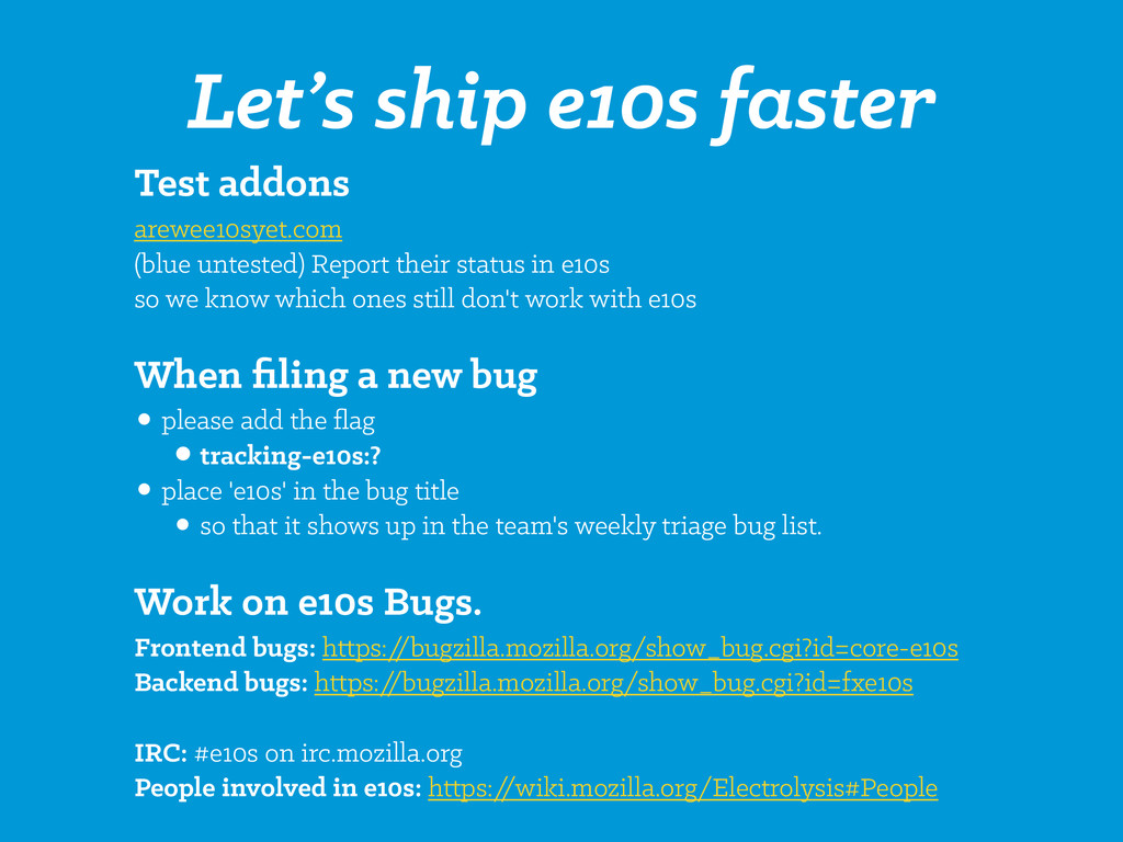 Let's ship e10s faster Test addons arewee10syet...