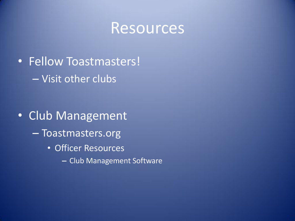 Resources • Fellow Toastmasters! – Visit other ...