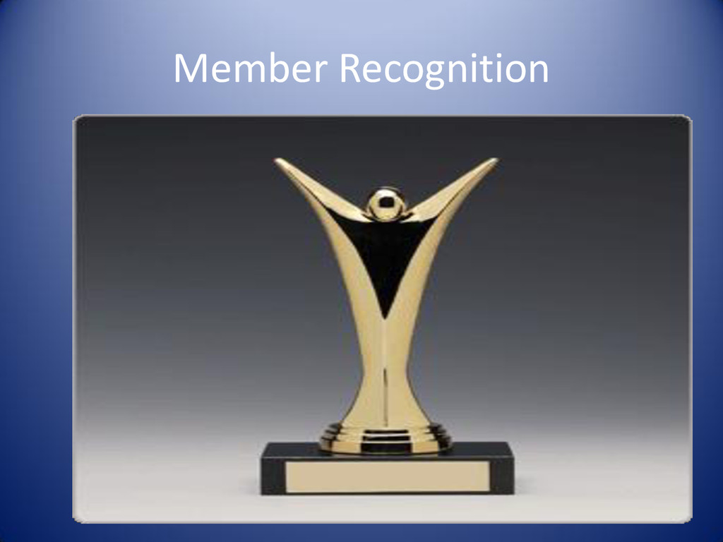 Member Recognition