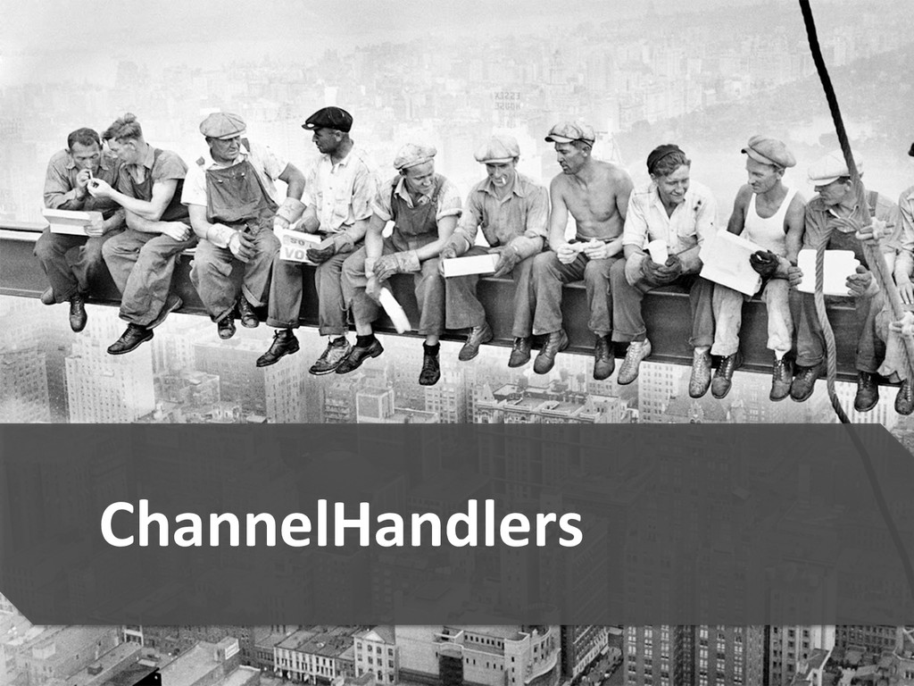 19  ChannelHandlers