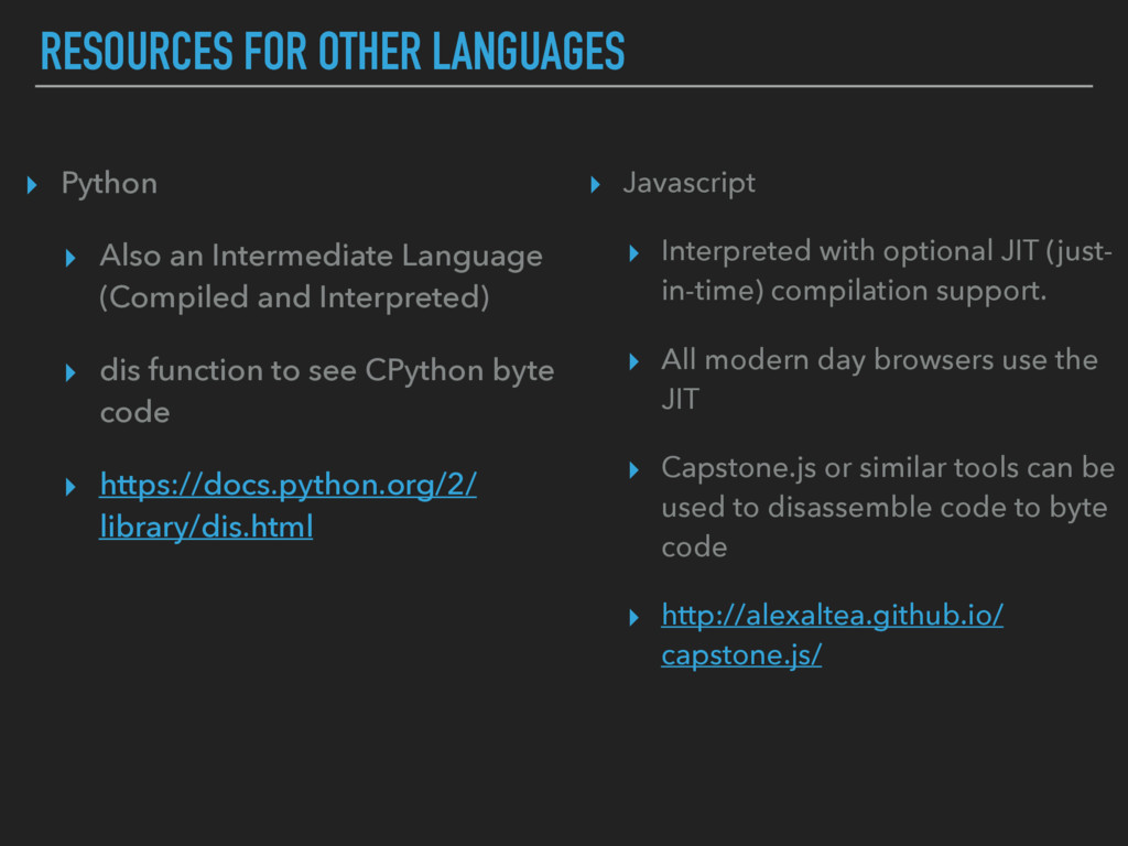 RESOURCES FOR OTHER LANGUAGES ▸ Python ▸ Also a...