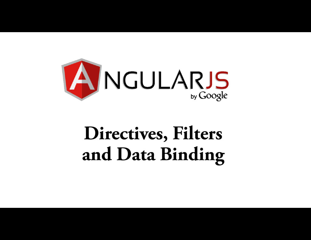 Directives, Filters and Data Binding