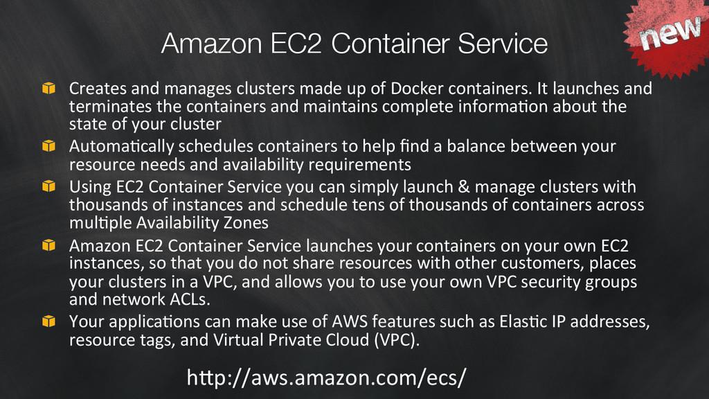Amazon EC2 Container Service  Creates and...