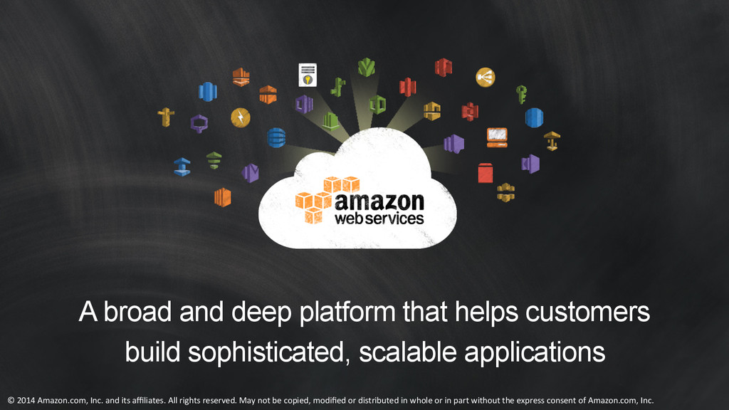 A broad and deep platform that helps customers ...