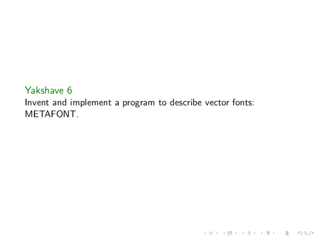Yakshave 6 Invent and implement a program to de...