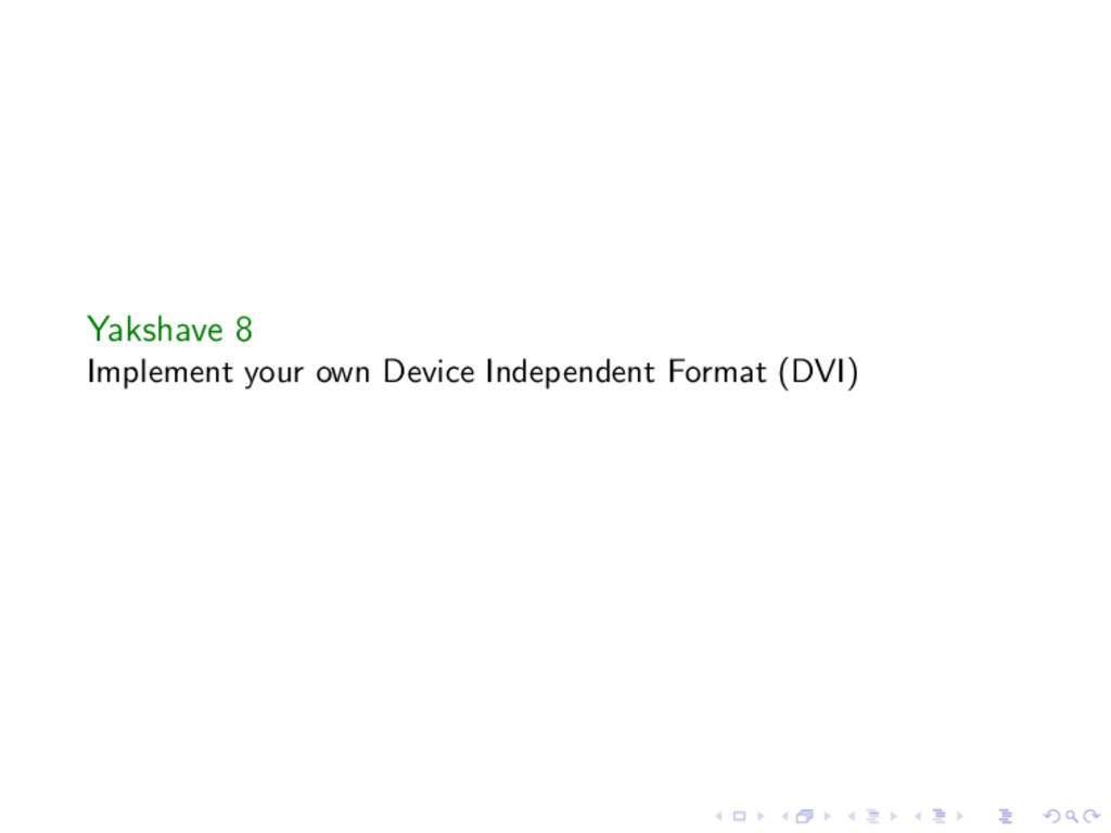 Yakshave 8 Implement your own Device Independen...