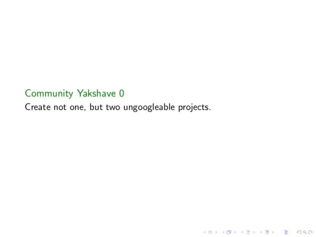 Community Yakshave 0 Create not one, but two un...