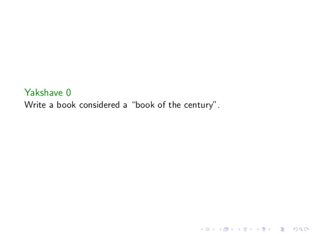 """Yakshave 0 Write a book considered a """"book of t..."""