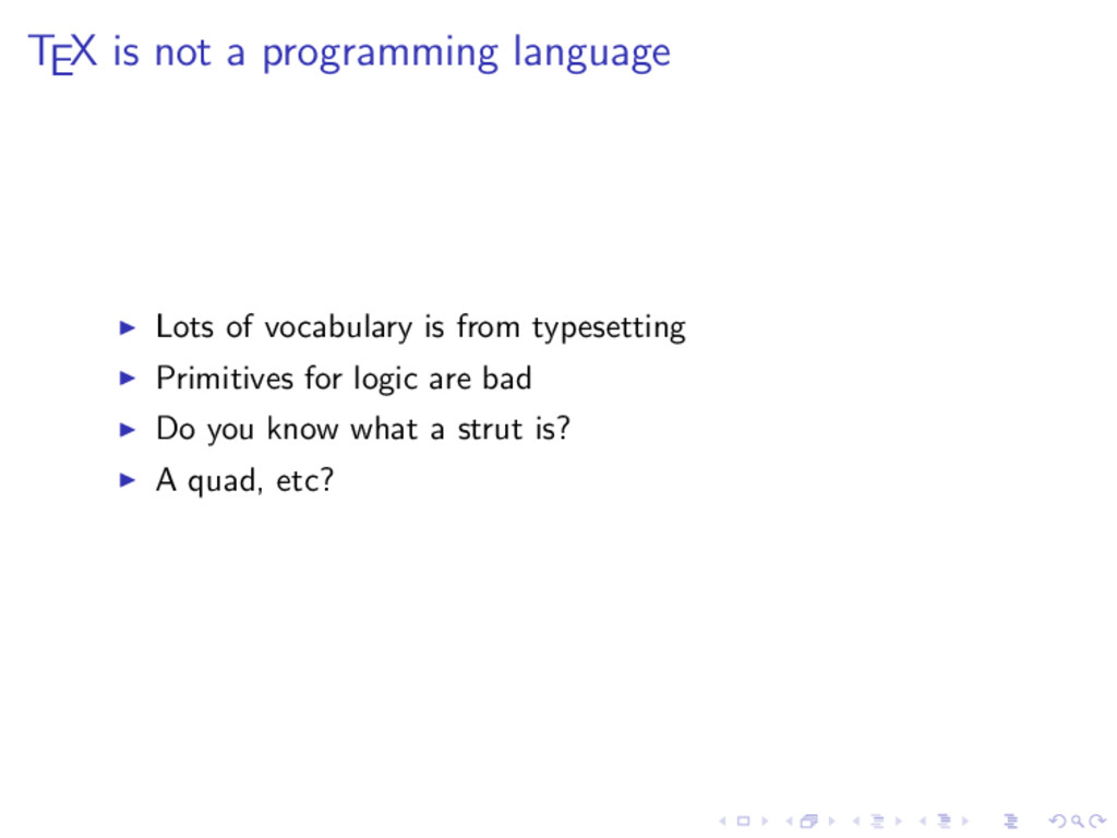 TEX is not a programming language Lots of vocab...