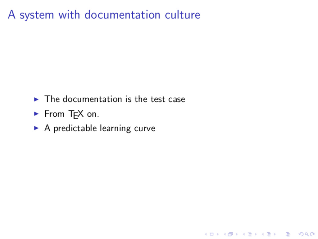 A system with documentation culture The documen...